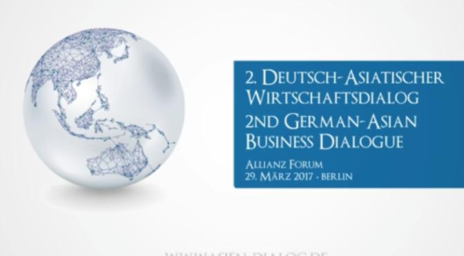 Berlin: Deutsch-Asiatischer Wirtschaftsdialog