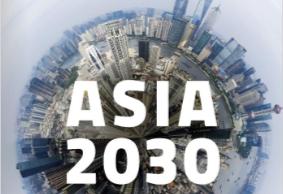 Asia 2030 : Was der globalen Wirtschaft blüht